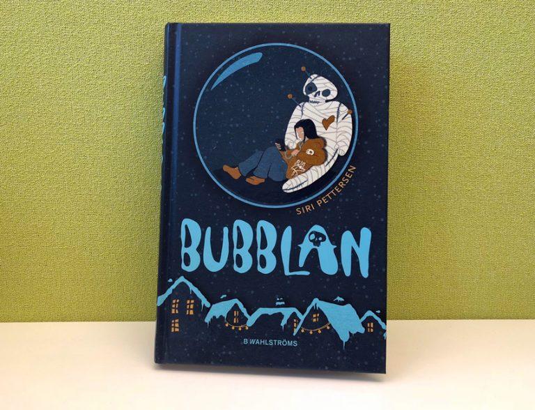 Bubblan av Siri Pettersen passar utmärkt som högläsningsbok i mellanstadiet.